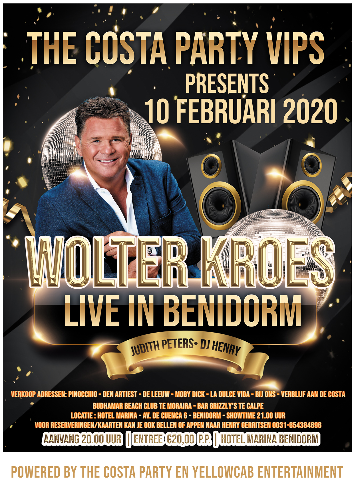 The Costa Party 10 Februari Wolter Kroes live in Benidorm